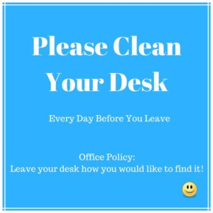 Keep your desk tidy sign